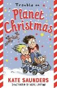 Cover-Bild zu Trouble on Planet Christmas von Saunders, Kate