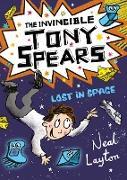 Cover-Bild zu The Invincible Tony Spears: Lost in Space (eBook) von Layton, Neal