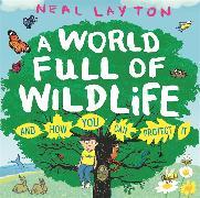 Cover-Bild zu A World Full of Wildlife von Layton, Neal