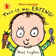 Cover-Bild zu This is Me, Eating! von Layton, Neal