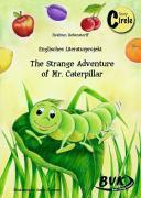 Cover-Bild zu The Strange Adventure of Mr. Caterpillar von Rebenstorff, Heidrun