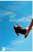 Cover-Bild zu Rauchfleisch, Udo: L(i)eben mit Borderline