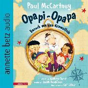 Cover-Bild zu Opapi-Opapa - Besuch von den Krawaffels (Opapi-Opapa (Audio Download) von McCartney, Paul