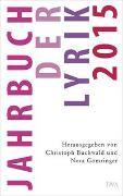 Cover-Bild zu Jahrbuch der Lyrik 2015 von Buchwald, Christoph (Hrsg.)