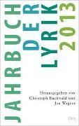 Cover-Bild zu Jahrbuch der Lyrik 2013 von Buchwald, Christoph (Hrsg.)