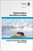 Cover-Bild zu Alpinwandern von Hütte zu Hütte von Coulin, David