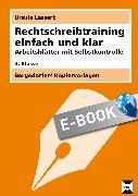Cover-Bild zu Rechtschreibtraining einfach und klar - 3. Klasse (eBook) von Lassert, Ursula