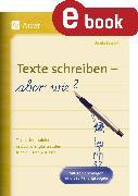 Cover-Bild zu Texte schreiben - aber wie (eBook) von Lassert, Ursula