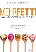 Cover-Bild zu Mehr Fett! (eBook) von Worm, Nicolai