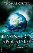 Cover-Bild zu Faszination Apokalypse von Grüter, Thomas