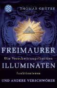 Cover-Bild zu Freimaurer, Illuminaten und andere Verschwörer von Grüter, Thomas