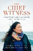 Cover-Bild zu The Chief Witness: Escape from China's Modern-Day Concentration Camps von Sauytbay, Sayragul