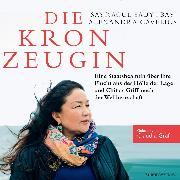 Cover-Bild zu Die Kronzeugin (Audio Download) von Cavelius, Alexandra