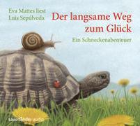 Cover-Bild zu Der langsame Weg zum Glück von Sepúlveda, Luis