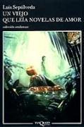 Cover-Bild zu Un Viejo que leia novelas de amor von Sepulveda, Luis