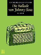 Cover-Bild zu Die Ballade von Johnny Sosa (eBook) von Aparaín, Mario Delgado