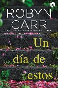 Cover-Bild zu Un día de estos (eBook) von Carr, Robyn