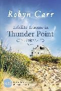 Cover-Bild zu Erfüllte Träume in Thunder Point (eBook) von Carr, Robyn