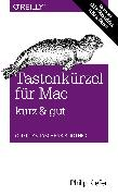 Cover-Bild zu Tastenkürzel für Mac kurz & gut (eBook) von Kiefer, Philip