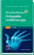 Cover-Bild zu Klinikleitfaden Orthopädie Unfallchirurgie (eBook) von Breusch, Steffen (Hrsg.)