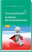 Cover-Bild zu Praxisleitfaden Ärztlicher Bereitschaftsdienst (eBook) von Fobbe, Gabriele (Hrsg.)