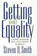 Cover-Bild zu Smith, Steven D.: Getting Over Equality (eBook)