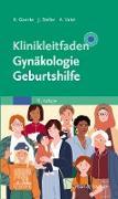 Cover-Bild zu Klinikleitfaden Gynäkologie Geburtshilfe (eBook) von Goerke, Kay (Hrsg.)