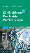 Cover-Bild zu Klinikleitfaden Psychiatrie Psychotherapie von Rentrop, Michael (Hrsg.)