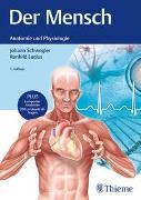 Cover-Bild zu Der Mensch - Anatomie und Physiologie von Schwegler, Johann S.