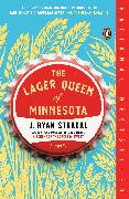 Cover-Bild zu The Lager Queen of Minnesota von Stradal, J. Ryan