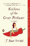 Cover-Bild zu Kitchens of the Great Midwest von Stradal, J. Ryan