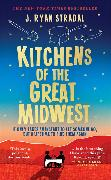 Cover-Bild zu Kitchens of the Great Midwest von Ryan Stradal, J.