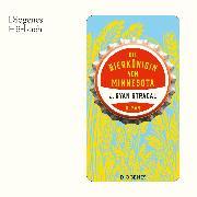 Cover-Bild zu Die Bierkönigin von Minnesota (Audio Download) von Stradal, J. Ryan