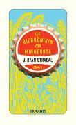 Cover-Bild zu Die Bierkönigin von Minnesota von Stradal, J. Ryan