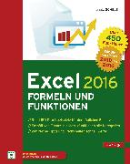Cover-Bild zu Excel 2016 Formeln und Funktionen (eBook) von Schels, Ignatz