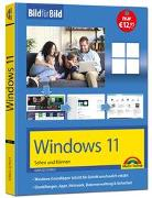Cover-Bild zu Windows 11 Bild für Bild erklärt - das neue Windows 11. Ideal für Einstieger geeignet von Schels, Ignatz