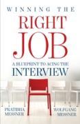 Cover-Bild zu Winning the Right Job - A Blueprint to Acing the Interview (eBook) von Messner, Pratibha