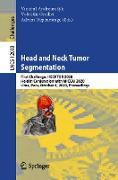 Cover-Bild zu Head and Neck Tumor Segmentation (eBook) von Andrearczyk, Vincent (Hrsg.)