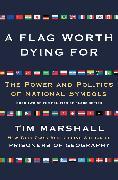 Cover-Bild zu A Flag Worth Dying For von Marshall, Tim