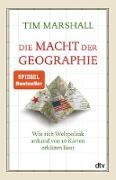 Cover-Bild zu Die Macht der Geographie (eBook) von Marshall, Tim