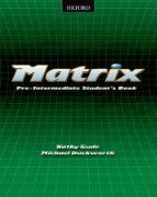 Cover-Bild zu Pre-Intermediate: Student's Book - Matrix
