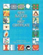 Cover-Bild zu Student's Book - New Success at First Certificate von O'Neill, Robert