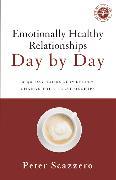 Cover-Bild zu Emotionally Healthy Relationships Day by Day von Scazzero, Peter