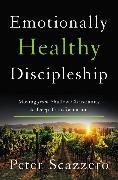 Cover-Bild zu Emotionally Healthy Discipleship von Scazzero, Peter
