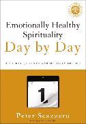 Cover-Bild zu Emotionally Healthy Spirituality Day by Day von Scazzero, Peter