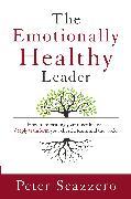 Cover-Bild zu Emotionally Healthy Leader von Scazzero, Peter