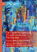 Cover-Bild zu Clark, David Alexander (Hrsg.): The Capability Approach, Empowerment and Participation (eBook)
