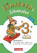 Cover-Bild zu Einsterns Schwester, Sprache und Lesen - Bayern, 3. Jahrgangsstufe, Themenheft 1 von Högerle, Annette
