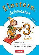 Cover-Bild zu Einsterns Schwester, Sprache und Lesen - Bayern, 3. Jahrgangsstufe, Themenheft 4 von Bauer, Marion