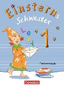 Cover-Bild zu Einsterns Schwester, Erstlesen - Bayern, 1. Jahrgangsstufe, Erstlesebuch von Schramm, Martina